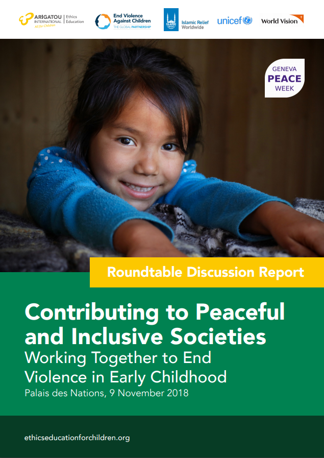 Contributing to Peaceful and Inclusive Societies: Working Together to End Violence in Early Childhood thumbnail